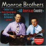 CD - Monroe Brothers - All Amrerican Country