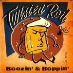 CD - Twisted Rod - Boozin' and Boppin'