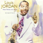 CD - Louis Jordan - Reet Petite and Gone