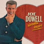 CD - Joe Dowell - Wooden Heart