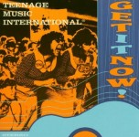 CD - Teenage Music International - Get It Now!