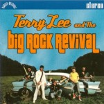 CD - Terry Lee And The Big Rock Revival - self titled