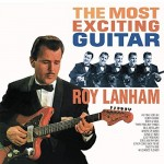 LP - Roy Lanham - The Most Exciting Guitar