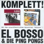CD - El Bosso & Die Ping Pongs - Komplett!