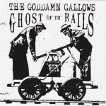 CD - Goddamn Gallows - Ghost Of The Rails