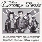 Single - Crazy Teds - Teddyboy Rock, Grandfather's Clock, Boppin The Blues, I Don't Care.