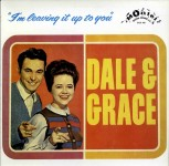 LP - Dale & Grace - Leaving It All Up To You