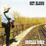 CD - Orville Nash - Get Along