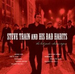 CD - Steve Train And His Bad Habits - The Lost Jack Rhodes Tapes