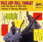 CD - Johnny Burnette & Dorsey - Rock and Roll Tonight