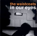 LP - Waistcoats - In Your Eyes
