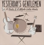 CD - Yesterday?s Gentlemen - $1 Suits & A Whole Lotta Hoots