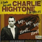 Single - Charlie Hightone - Bop, Bop, Bop, Stroll, Stroll
