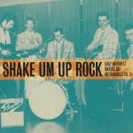 CD - VA - Shake Un Up Rock - Northwest Rockers Vol. 3