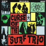 CD - Surf Trio - Curse Of The Surf Trio