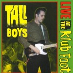 CD - Tall Boys - Live At The Klub Foot