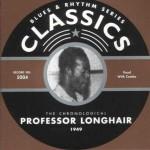CD - Professor Longhair - 1949  The chronological classics