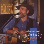CD - Michael Ballew - Live At Gruene Hall