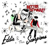 CD - Eddie & Thee Scorpions - Better Beware!