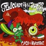 CD - VA - Spellbound vs.The Mullet Monster Mafia - Clash Of The Irresistible