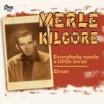 Single - Merle Kilgore - Everybody Needs A Littlle Lovin'; Ernie