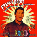 CD - Frankie Brent - Put On Your Rockin´ Shoes