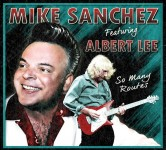 CD - Mike Sanchez - So Many Routes feat. Albert Lee