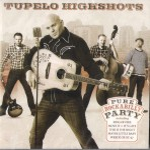 CD - Tupelo Highshots - Pure Rockabilly Party