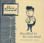 CD - Elvis Pummel - Recalled To Be Executed