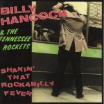 CD - Billy Hancock & the Tennessee Rockets - Shakin' That Rockab