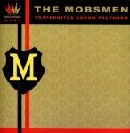 CD - Mobsmen - Fraternitas Aurum Factorem