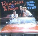 CD - Brian Setzer & The Tomcats - Early Live Recordings - Rock This Town - Vol. 1