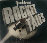 CD - Splashdowns - Rocket Tales