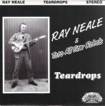 Single - Ray Neale and the Toto All Star Rebels - Teardrops