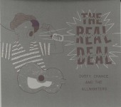 CD - Dusty Chance And The Allnighters - The Real Deal