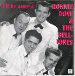 Single - Ronnie Dove & The Bell - Tones - Tones - Lover Boy, I'll Be Around