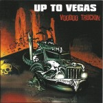 CD - Up To Vegas - Voodoo Truckin