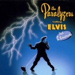 CD - Paralyzers - Calling Elvis