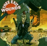CD - Thee Exit Wounds - Bad Day