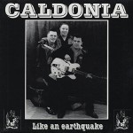 LP - Caldonia - Like an Earthquake