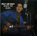 LP - Billy Lee Riley - Sings the Blues