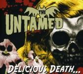 CD - Untamed - Delicious Death...