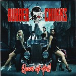 CD - Rubber Chukks - Queen Of Hell